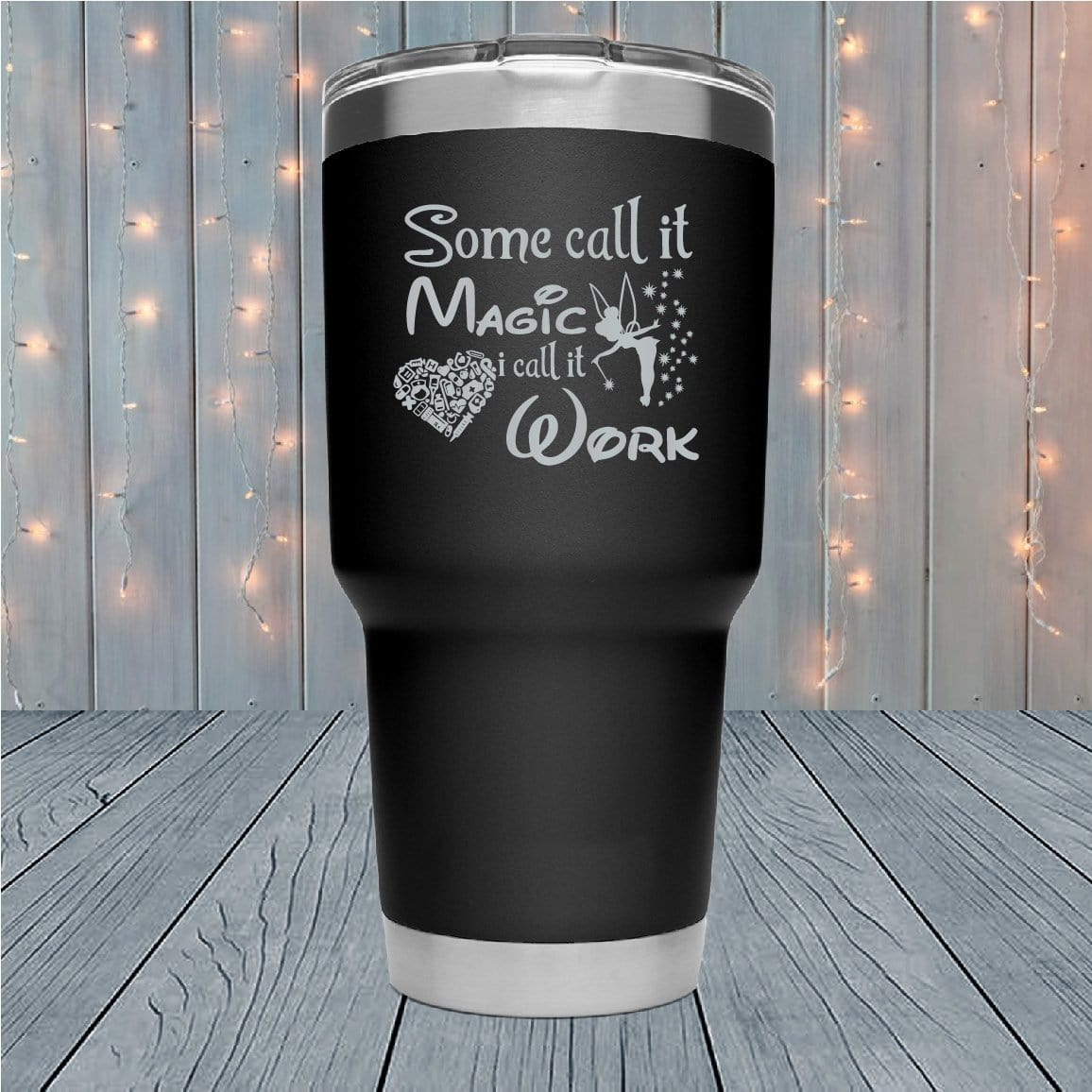 Some Call It Magic Nurse Laser Engraved Tumblers
