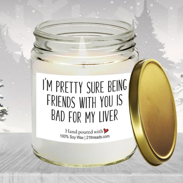 Bad For My Liver 8oz Premium 100% Soy Candle