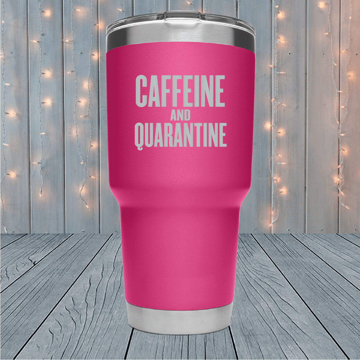 Caffeine And Quarantine Laser Engraved Tumblers