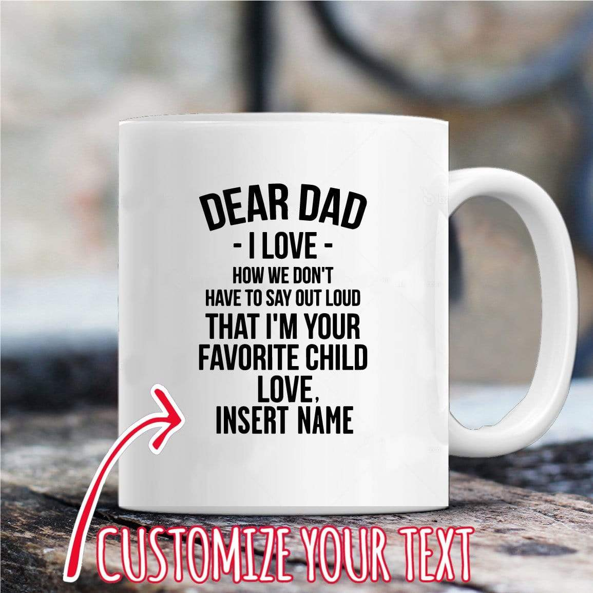 Dear Dad Favorite Child Personalized Coffee Mug