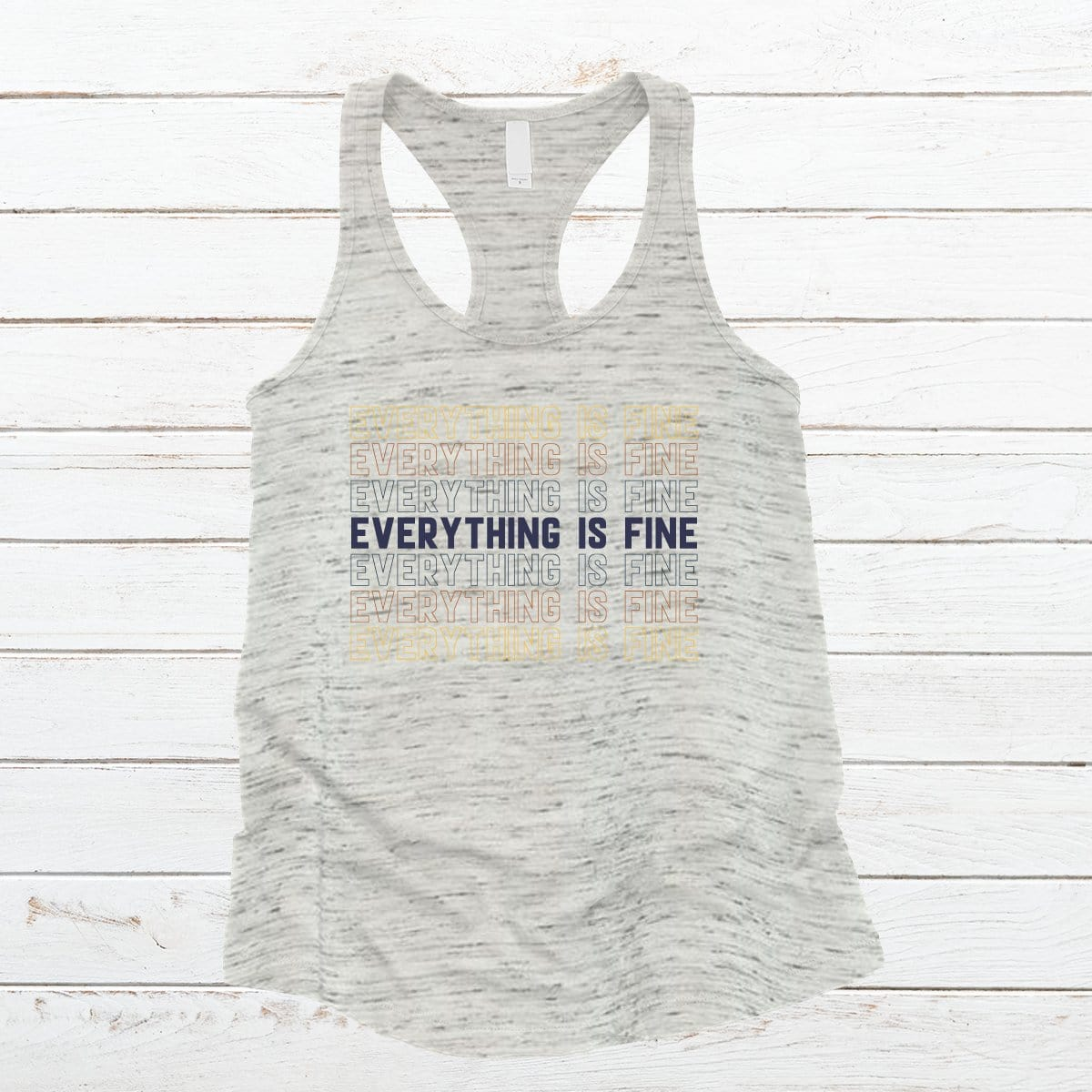 Everything Is Fine Premium Marble Racerback Tank