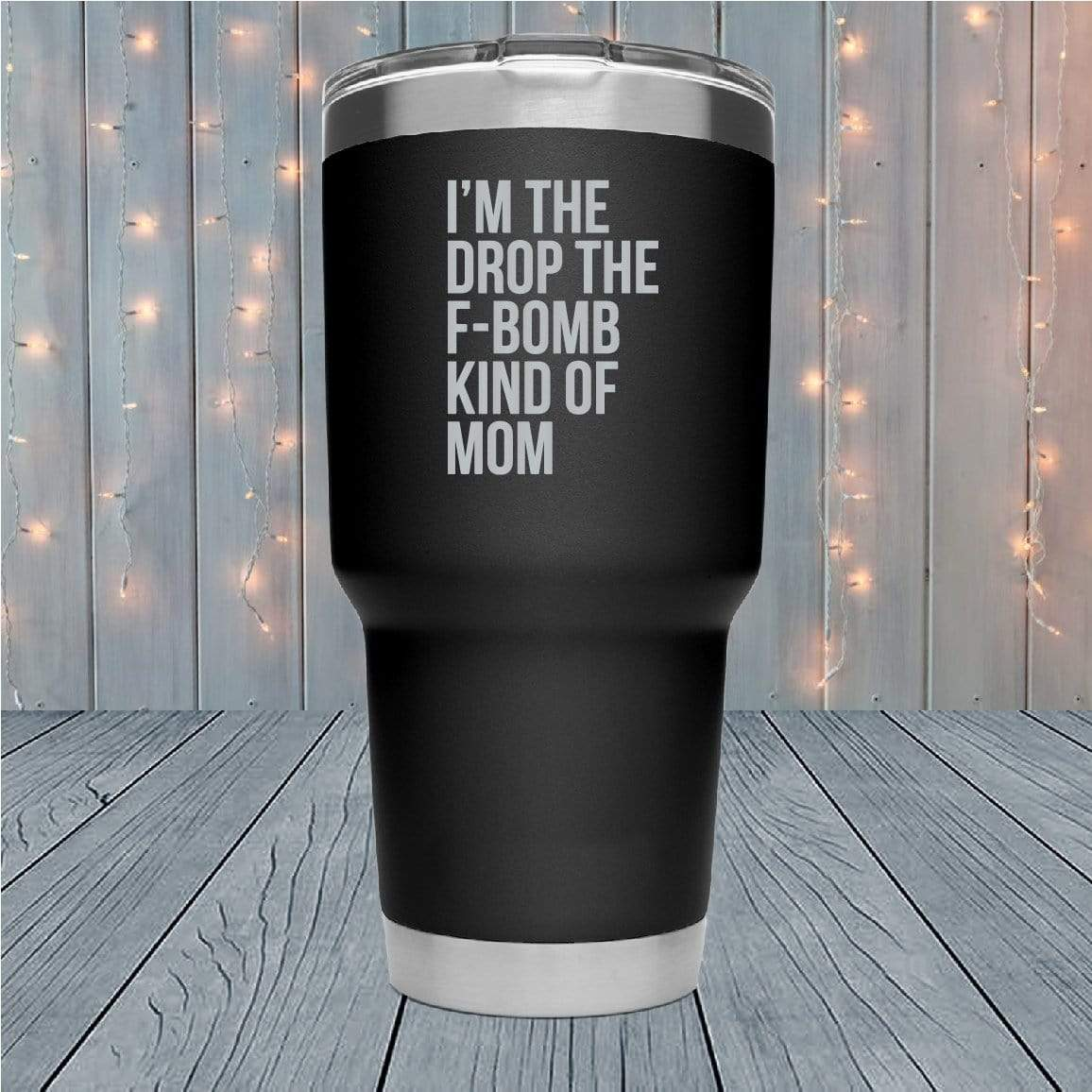 F Bomb Kind Of Mom Laser Engraved Tumblers