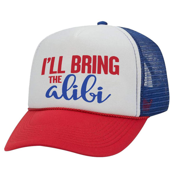 I'LL BRING THE ALIBI TRUCKER HAT