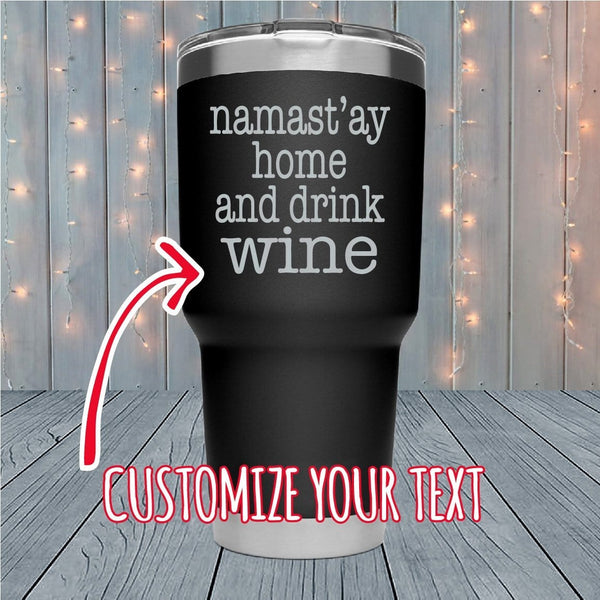 Namastay Home Personalized Laser Engraved Tumblers