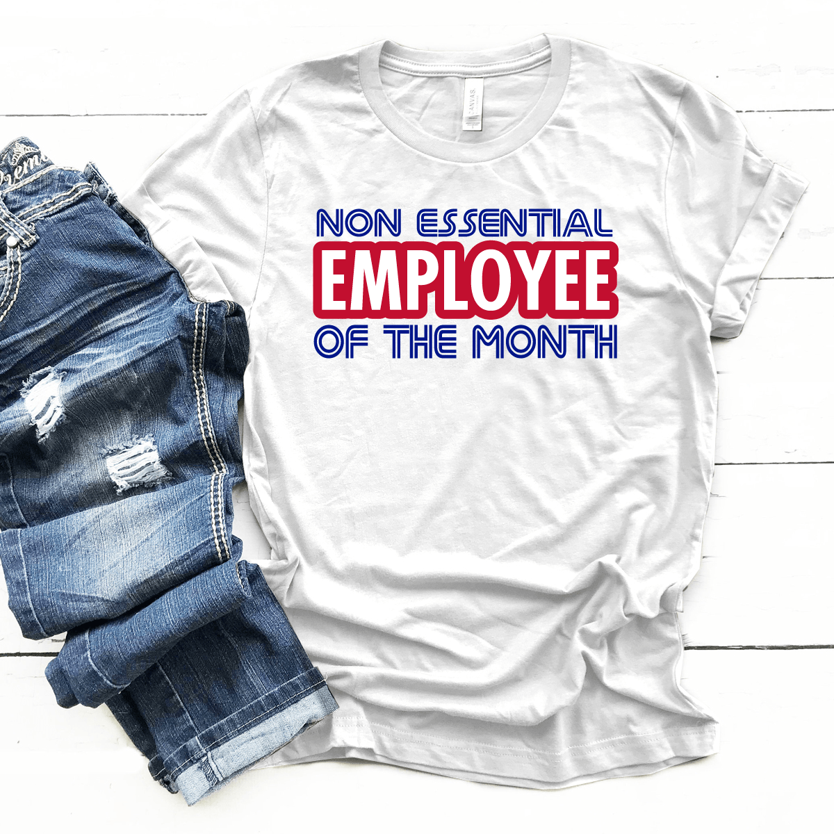 Non Essential Employee Of The Month Premium Unisex T-Shirt