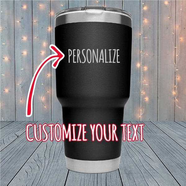 Statement Personalized Laser Engraved Tumblers
