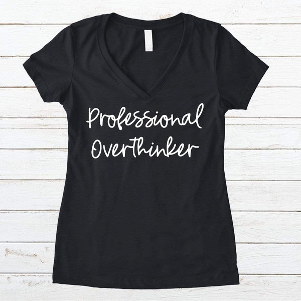 Professional Overthinker V-Necks And Tank Tops