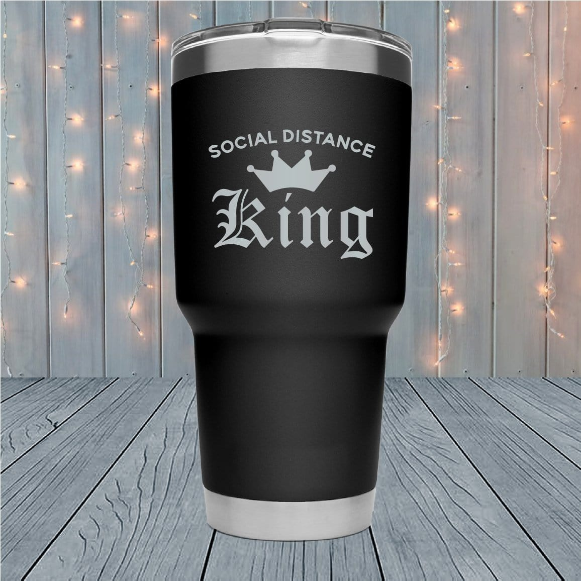 Social Distance King Laser Engraved Tumblers