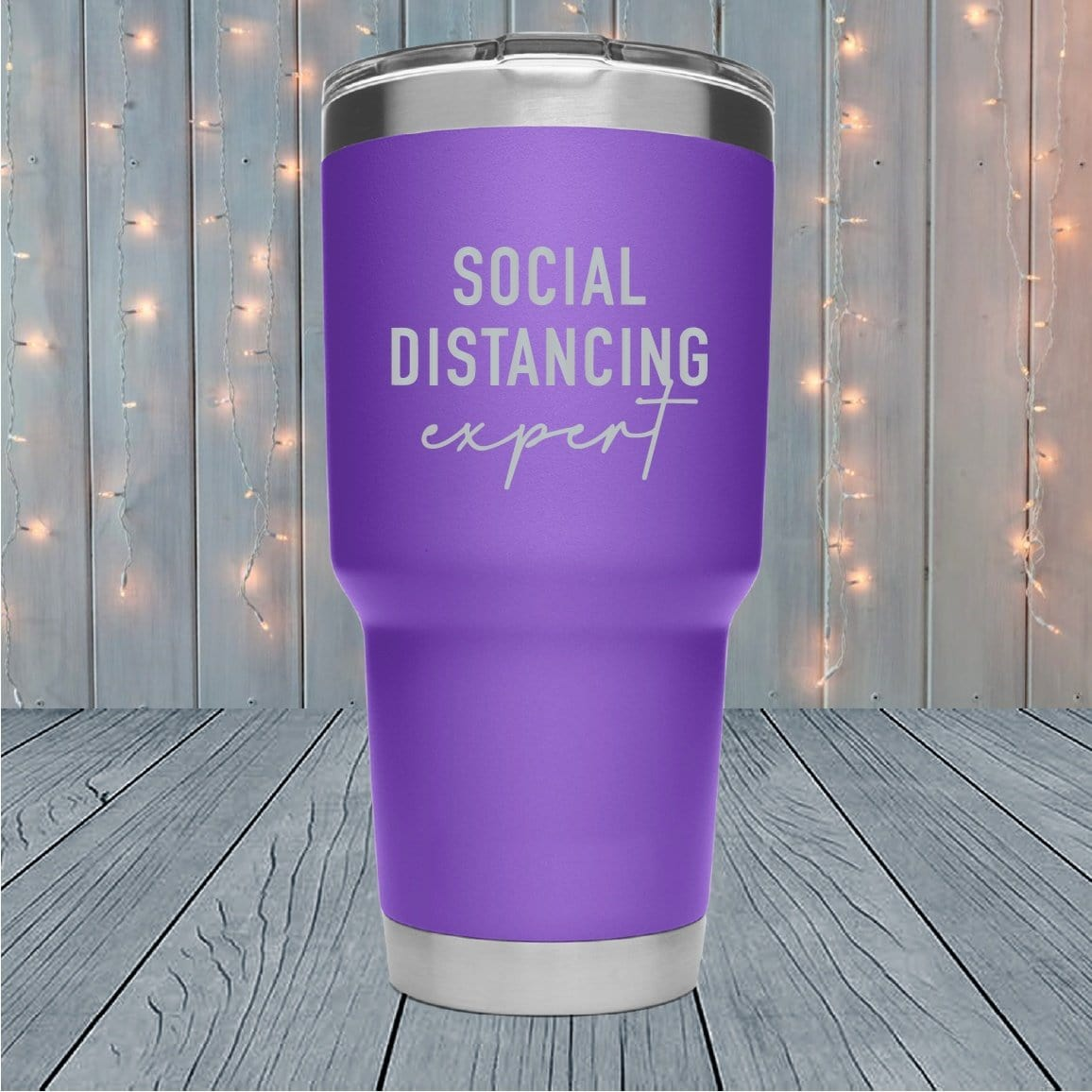 Social Distancing Expert Laser Engraved Tumblers