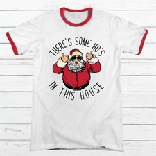 There's Some Ho's In This House Premium Christmas Ringer Tee