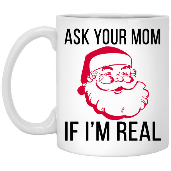 ASK YOUR MOM Christmas Coffee Mug