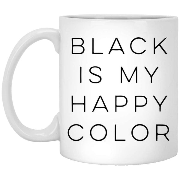 Black is my Happy Color Coffee Mug