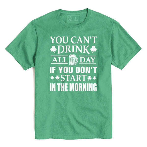Can't Drink All Day St. Patrick's T's And Crews