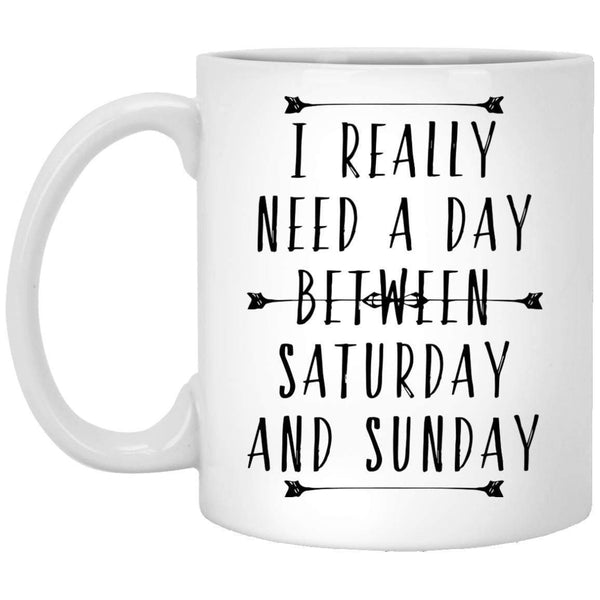 Day Between Sat-Sun Coffee Mug