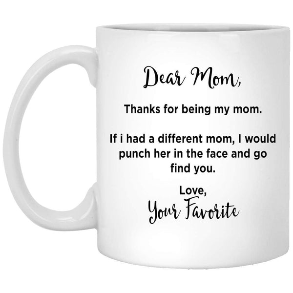 Dear Mom Mother's Day Coffee Mugs