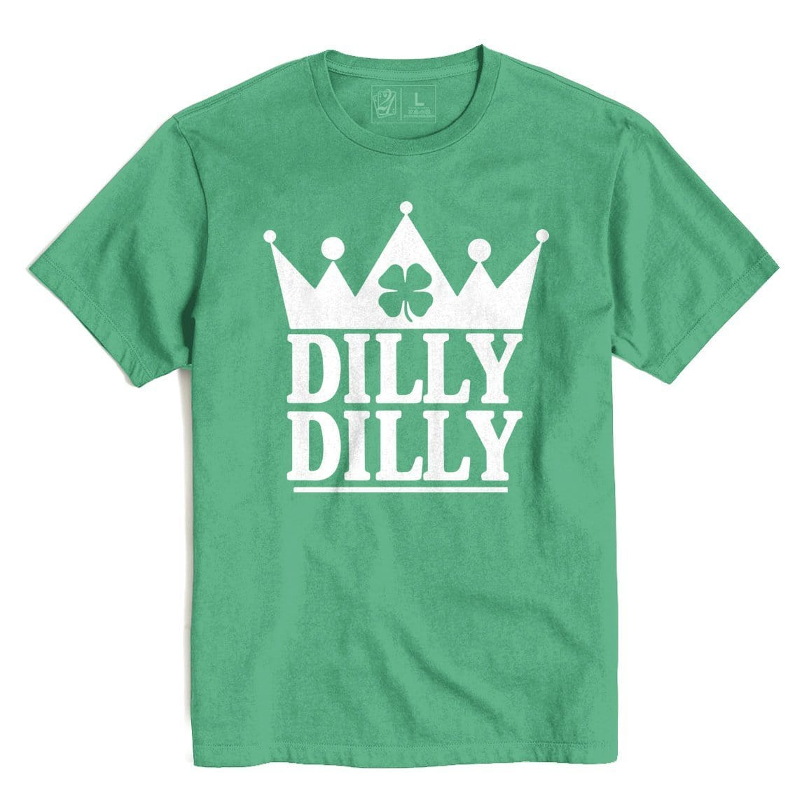 DILLY DILLY St. Patrick's T's And Crews