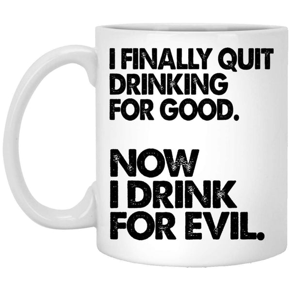 Drink For Evil Coffee Mug