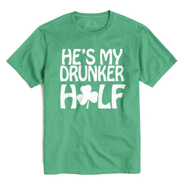 Drunker Half He's St. Patrick's T's And Crews