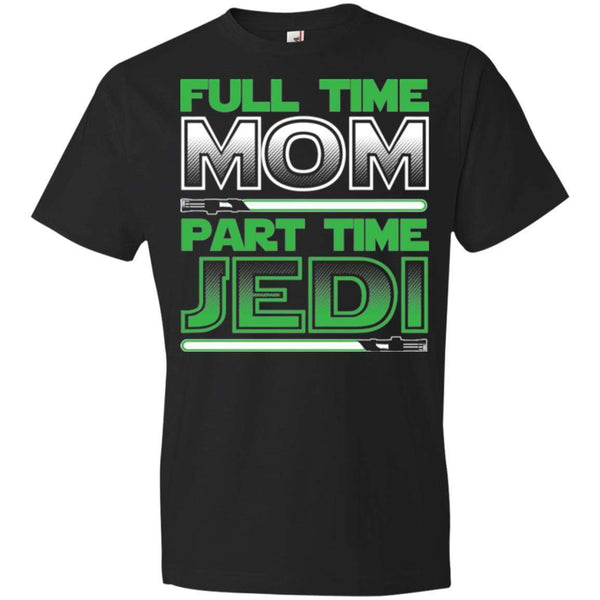 Full Time Mom - Part Time Jedi