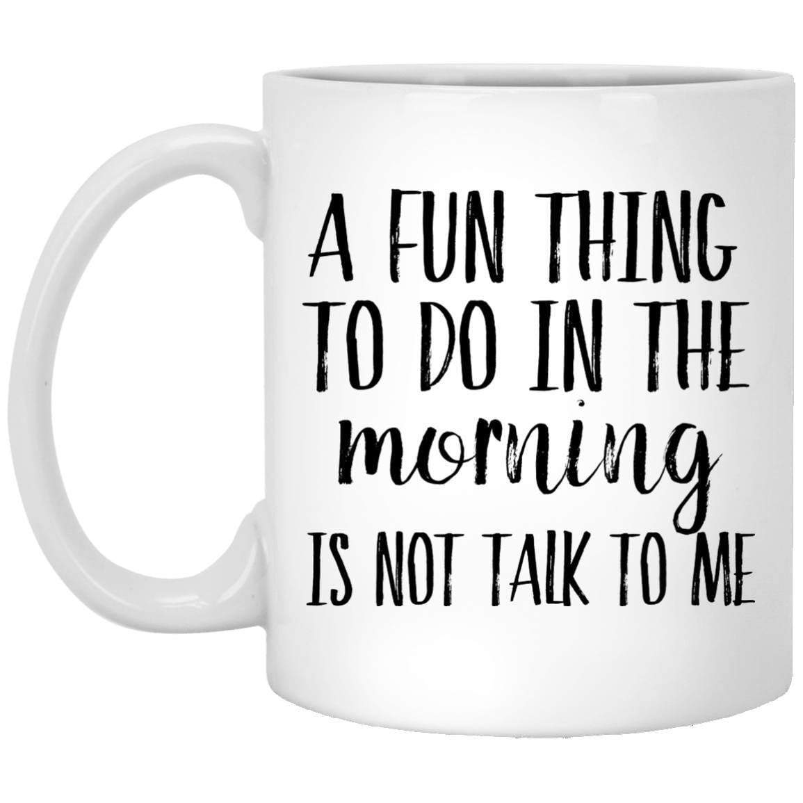 Fun Thing Coffee Mug