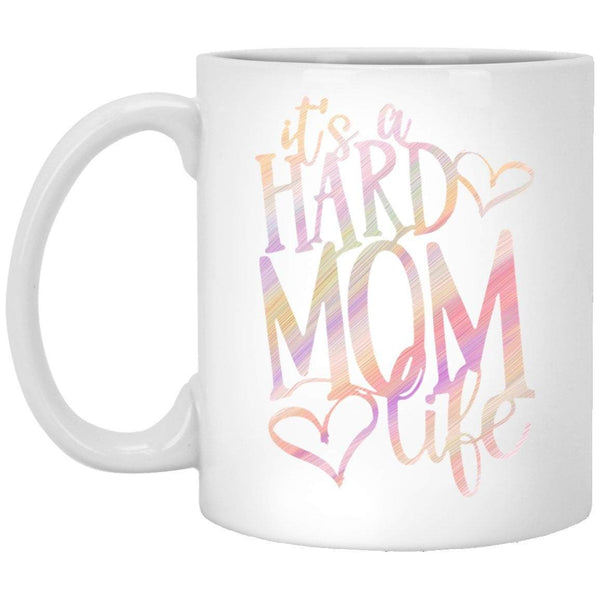 Hard Mom Life Coffee Mug
