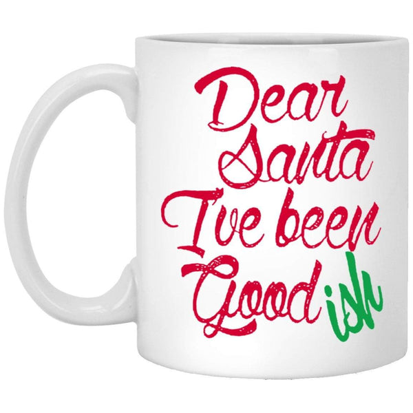 I'VE BEEN GOODISH Christmas Coffee Mug