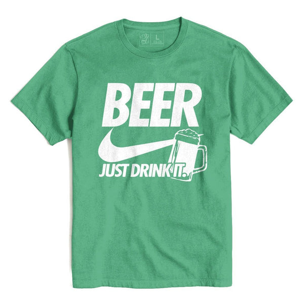 JUST DRINK IT St. Patrick's T's And Crews