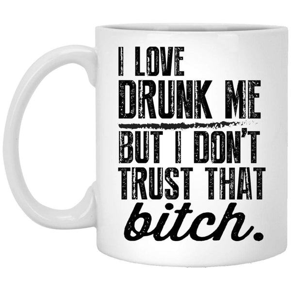 Love Drunk Me Coffee Mug