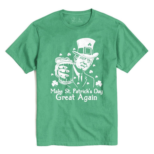 MAKE ST. PATRICK'S DAY GREAT AGAIN St. Patrick's T's And Crews