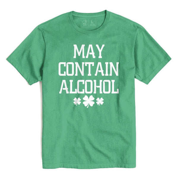 MAY CONTAIN ALCOHOL St. Patrick's T's And Crews