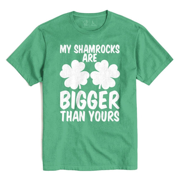 My Shamrocks Are Bigger St. Patrick's T's And Crews