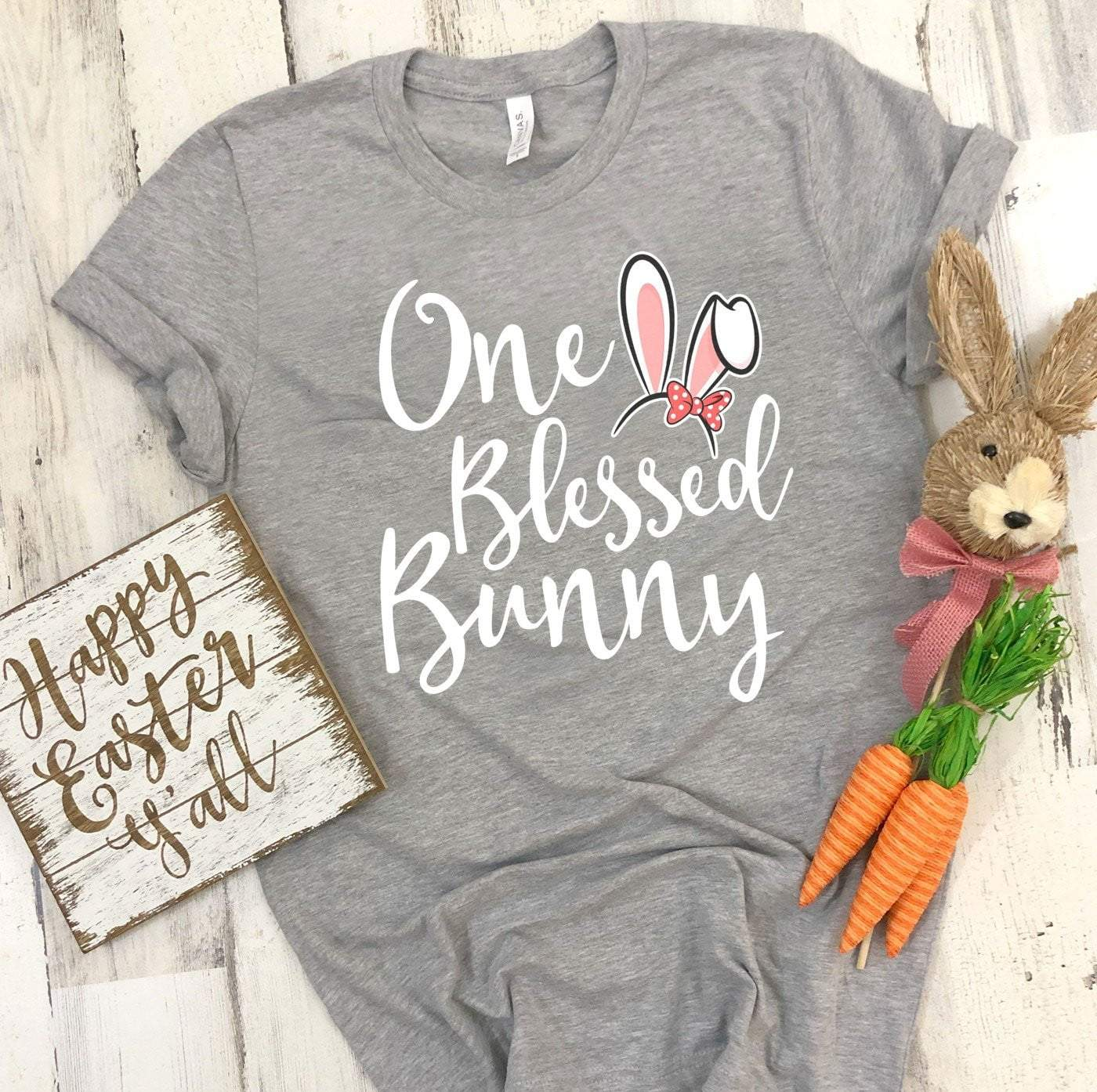 ONE BLESSED BUNNY Easter T's And Crews