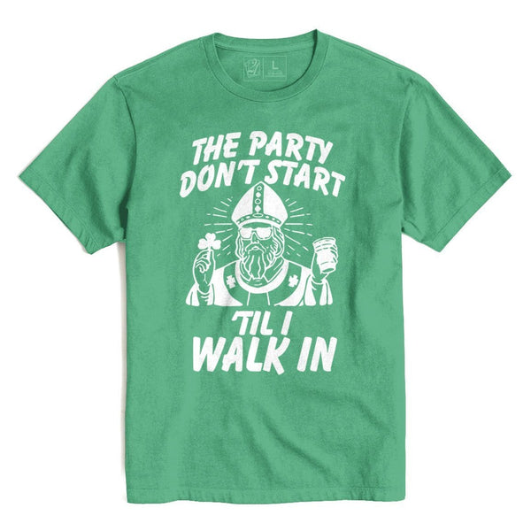 Party Don't Start St. Patrick's T's And Crews