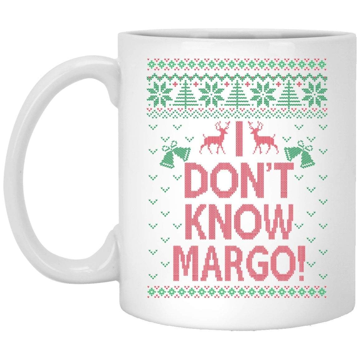 TODD AND MARGO DON'T KNOW Christmas Coffee Mug