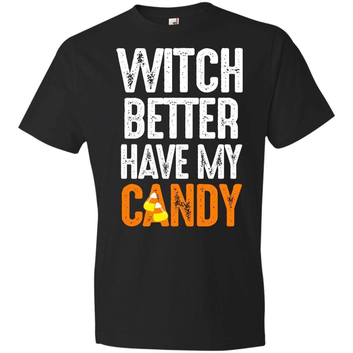 WITCH BETTER HAVE MY CANDY Halloween T's And Crews