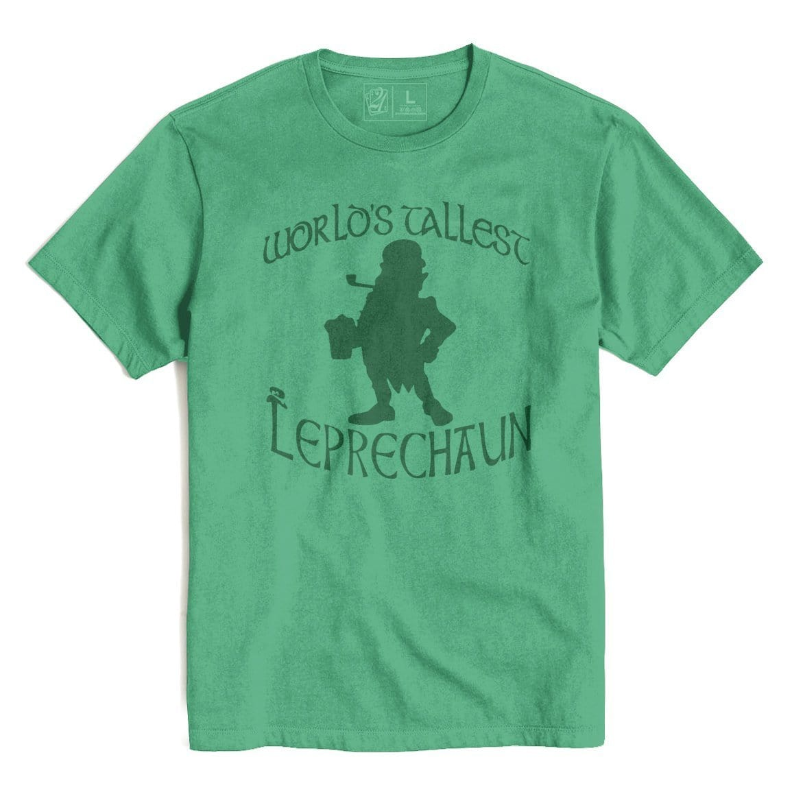 WORLDS TALLEST LEPRECHAUN St. Patrick's T's And Crews