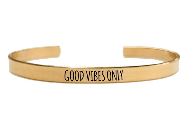 GOOD VIBES ONLY CUFF BRACELET