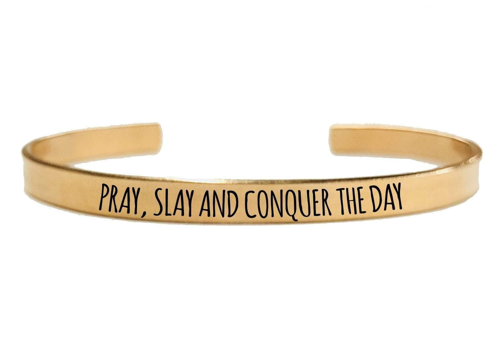 PRAY SLAY AND CONQUER THE DAY CUFF BRACELET