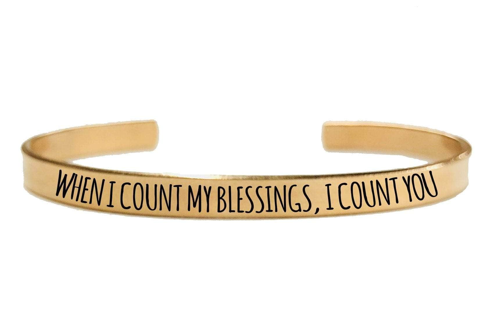 WHEN I COUNT MY BLESSINGS CUFF BRACELET