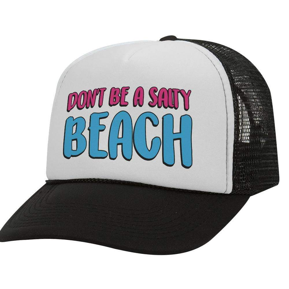 Don't Be A Beach BW Trucker Hat