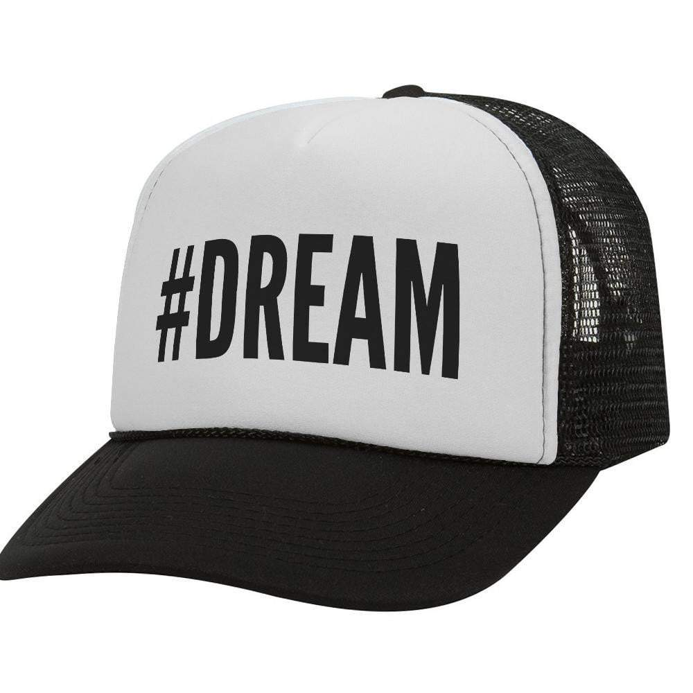 #Dream BW Trucker Hat