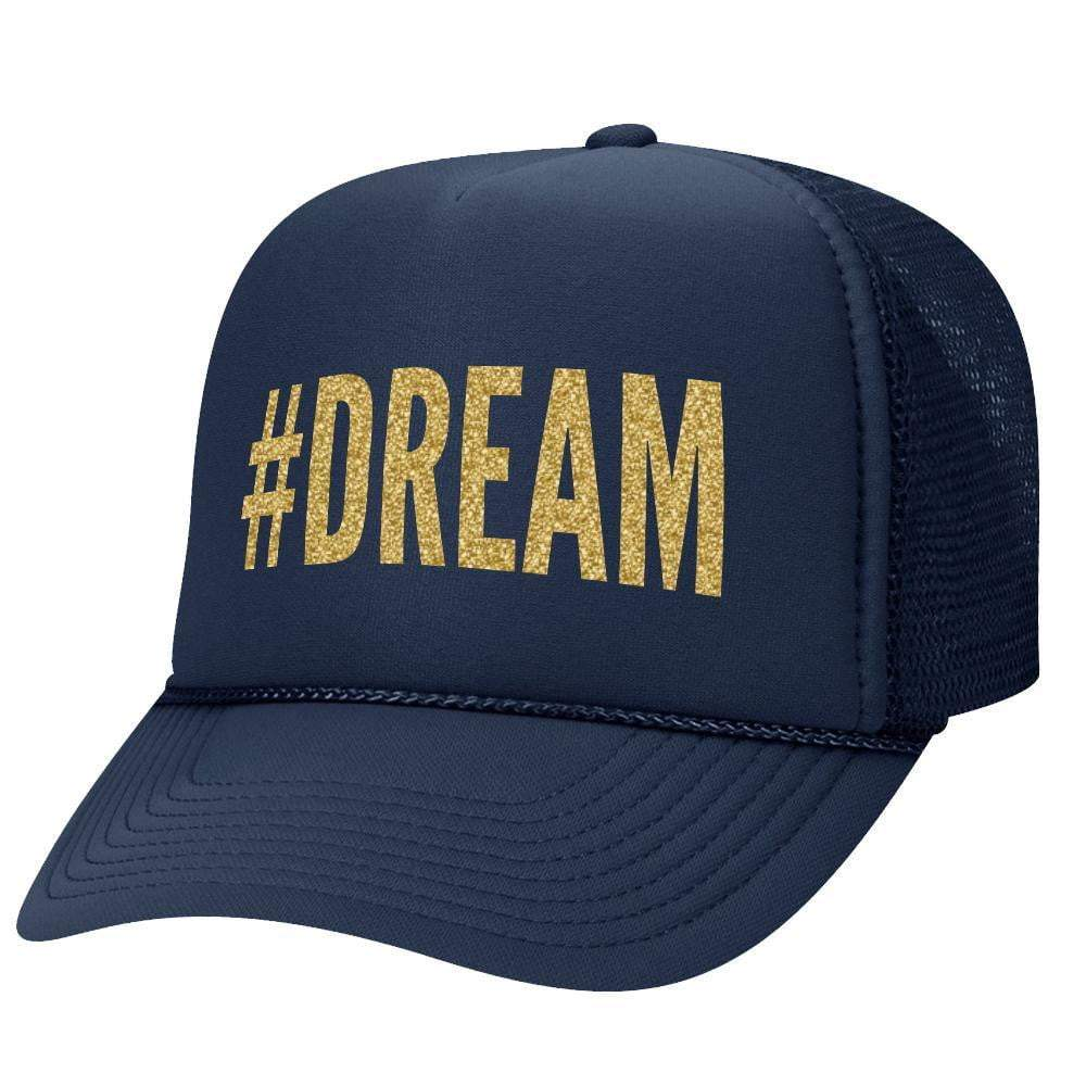#Dream Trucker Hat