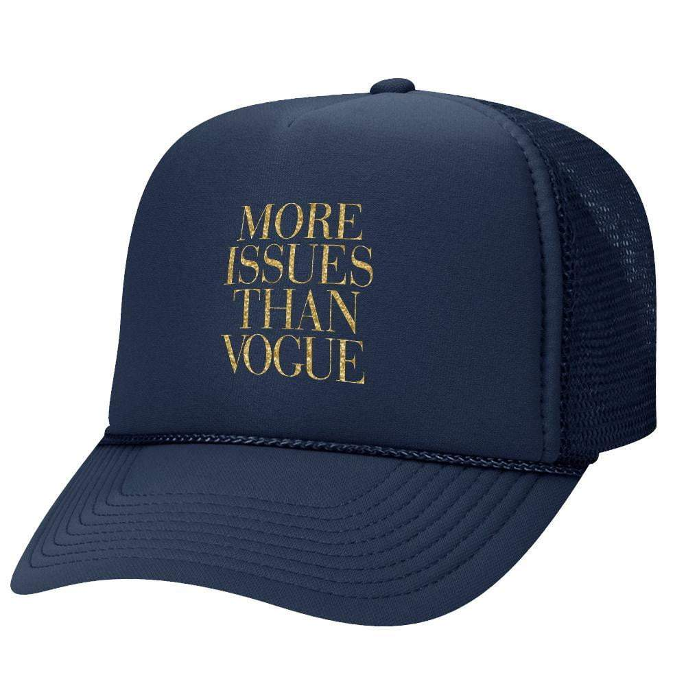 More Issues Than Vogue Trucker Hat