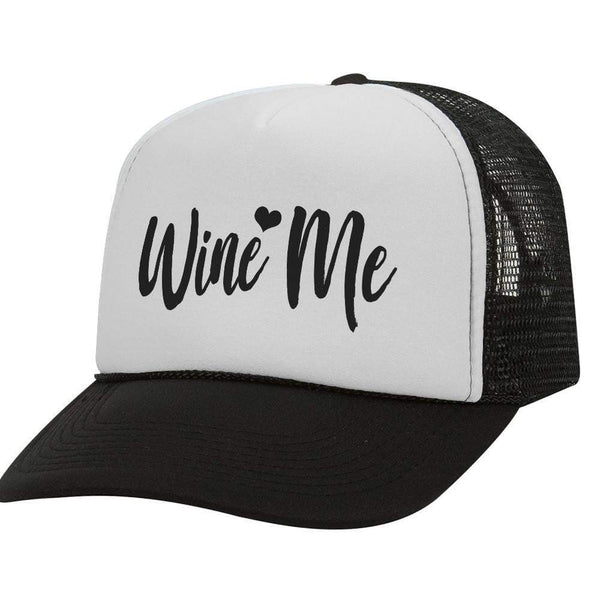 Wine Me BW Trucker Hat