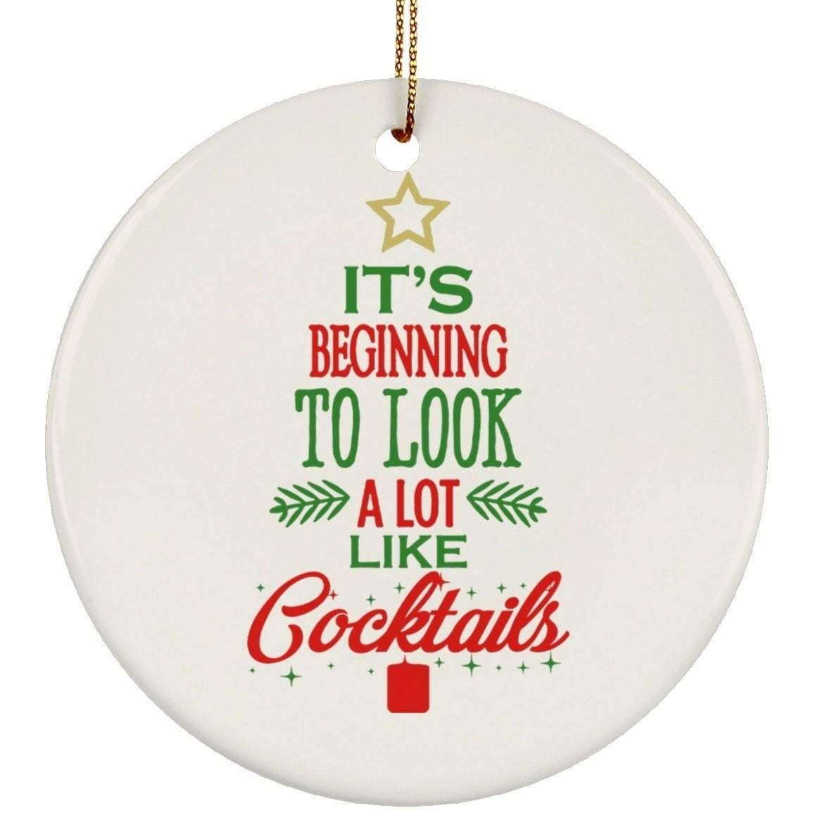 Beginning To Look Like Cocktails Christmas Ceramic Circle Ornament