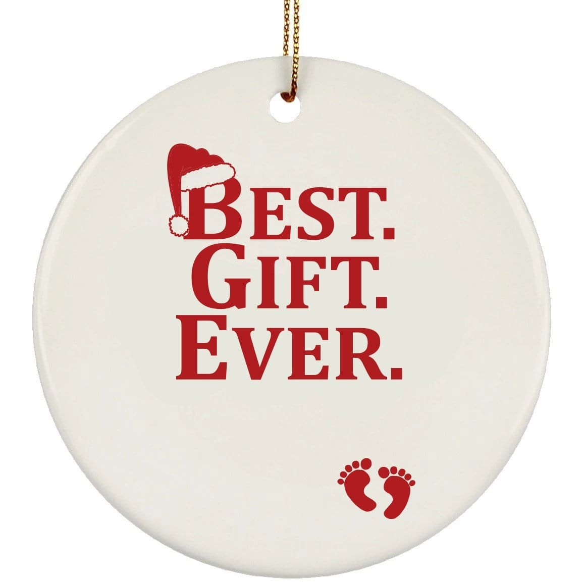 Best Gift Ever Christmas Ceramic Circle Ornament