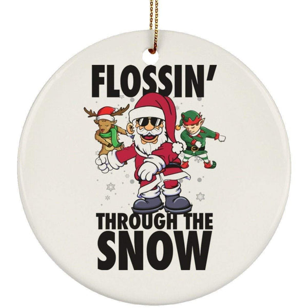 FLOSSIN THROUGH THE SNOW Christmas Ceramic Circle Ornament