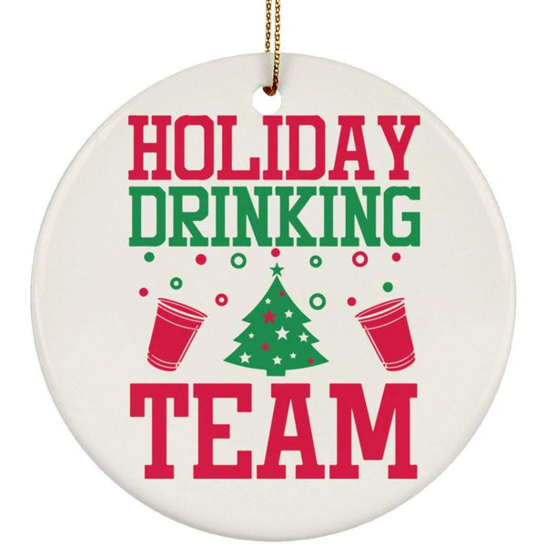 HOLIDAY DRINKING TEAM Christmas Ceramic Circle Ornament