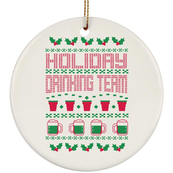 HOLIDAY DRINKING TEAM SWEATER Christmas Ceramic Circle Ornament