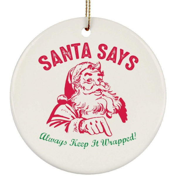KEEP IT WRAPPED Christmas Ceramic Circle Ornament